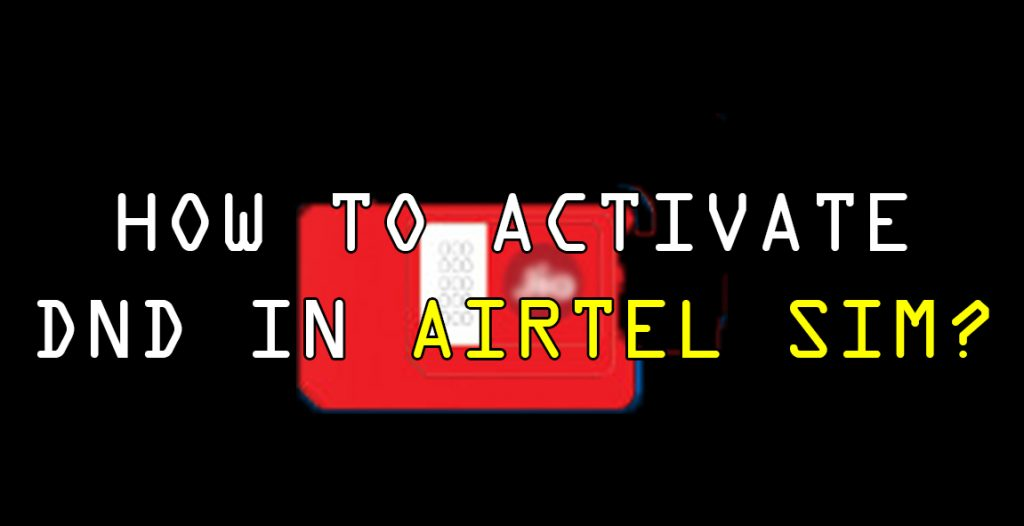 How to activate do not disturb in airtel sims?