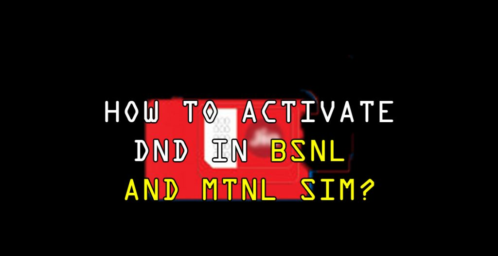 how to activate do not disturb in bsnl and mtnl?