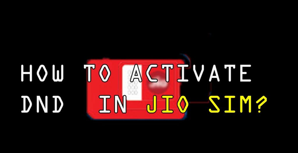 how to activate dnd in jio sims?